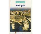 Szczegóły książki PODRÓŻE MARZEŃ (25) - KORSYKA