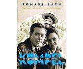 Szczegóły książki KUMPEL. O KOMEDZIE, ZOŚCE I INNYCH