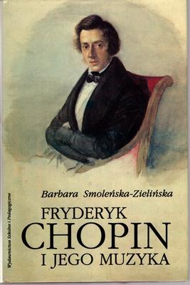 FRYDERYK CHOPIN I JEGO MUZYKA