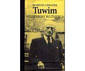 Szczegóły książki TUWIM. WYLĘKNIONY BLUŹNIERCA