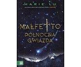 Szczegóły książki MALFETTO - TOM 3 - PÓŁNOCNA GWIAZDA
