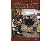 Szczegóły książki WIELKIE MUZEA - KUNSTHISTORISCHES MUSEUM WIEDEŃ