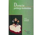 Szczegóły książki DZIESIĘĆ LAT POLSKIEGO KONKORDATU