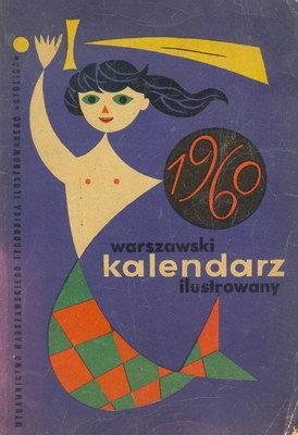 WARSZAWSKI KALENDARZ ILUSTROWANY 1960