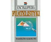 Szczegóły książki ENCYKLOPEDIA FILATELISTYKI