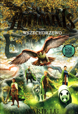 SPIRIT ANIMALS - TOM 7 - WSZECHDRZEWO