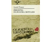 Szczegóły książki ZBRODNIA SYLWESTRA BONNARD