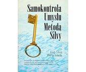 Szczegóły książki SAMOKONTROLA UMYSŁU METODĄ SILVY