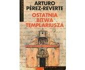 Szczegóły książki OSTATNIA BITWA TEMPLARIUSZA