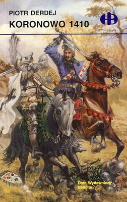 KORONOWO 1410 (HISTORYCZNE BITWY)