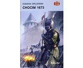 Szczegóły książki CHOCIM 1673 (HISTORYCZNE BITWY)