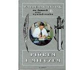 Szczegóły książki PIÓREM I MIECZEM - WALEMAR ŁYSIAK NA ŁAMACH ORAZ WYWIAD - RZEKA