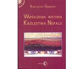 Szczegóły książki WSPÓŁCZESNA HISTORIA KRÓLESTWA NEPALU