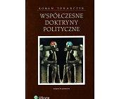 Szczegóły książki WSPÓŁCZESNE DOKTRYNY POLITYCZNE
