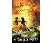 Szczegóły książki BOGOWIE I WOJOWNICY - GROBOWIEC KROKODYLA