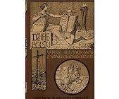 Szczegóły książki DZIEJE POLSKI ILUSTROWANE - TOM 1