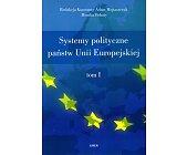 Szczegóły książki SYSTEMY POLITYCZNE PAŃSTW UNII EUROPEJSKIEJ - 2 TOMY