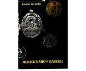Szczegóły książki MEDALE PIASTÓW ŚLĄSKICH