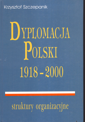 DYPLOMACJA POLSKI 1918 - 2000