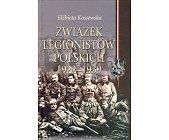 Szczegóły książki ZWIĄZEK LEGIONISTÓW POLSKICH 1922 - 1939