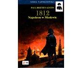 Szczegóły książki 1812 - NAPOLEON W MOSKWIE