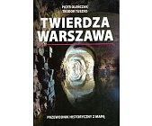 Szczegóły książki TWIERDZA WARSZAWA
