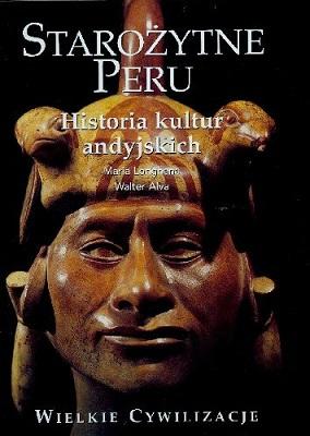 STAROŻYTNE PERU - HISTORIA KULTUR ANDYJSKICH