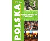 Szczegóły książki POLSKA - WIELKOPOLSKA I KUJAWY