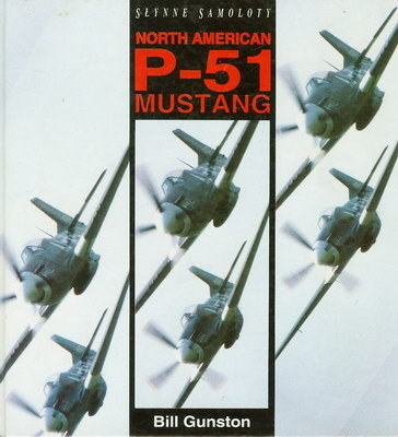 NORTH AMERICAN P - 51 MUSTANG