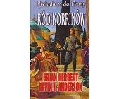 Szczegóły książki RÓD KORRINÓW - PRELUDIUM DO DIUNY