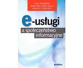 Szczegóły książki E-USŁUGI A SPOŁECZEŃSTWO INFORMACYJNE