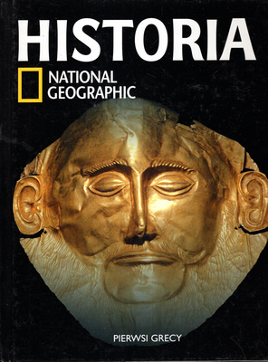 HISTORIA NATIONAL GEOGRAPHIC - TOM 6 - PIERWSI GRECY
