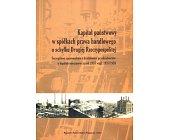 Szczegóły książki KAPITAŁ PAŃSTWOWY W SPÓŁKACH PRAWA HANDLOWEGO U SCHYŁKU DRUGIEJ RZECZYPOSPOLITEJ