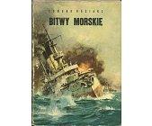 Szczegóły książki BITWY MORSKIE