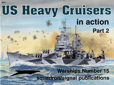 US HEAVY CRUISERS IN ACTION, PART 2