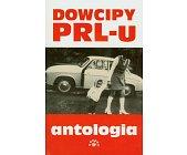 Szczegóły książki DOWCIPY PRL-U