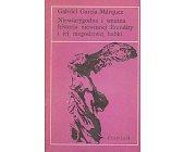 Szczegóły książki NIEWIARYGODNA I SMUTNA HISTORIA NIEWINNEJ ERENDIRY I JEJ NIEGODZIWEJ BABKI