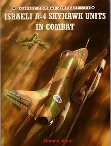 ISRAEL A-4 SKYHAWK UNITS IN COMBAT