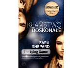 Szczegóły książki THE LYING GAME - KŁAMSTWO DOSKONAŁE