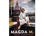 Szczegóły książki MAGDA M. CIĄG DALSZY NASTĄPIŁ