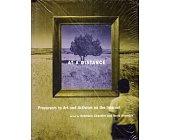 Szczegóły książki AT A DISTANCE: PRECURSORS TO ART AND ACTIVISM ON THE INTERNET