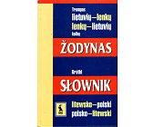 Szczegóły książki KRÓTKI SŁOWNIK LITEWSKO-POLSKI, POLSKO-LITEWSKI