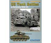 Szczegóły książki US TANK BATTLES IN GERMANY 1944-45 (ARMOR AT WAR SERIES 7046)