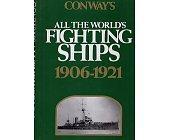 Szczegóły książki ALL THE WORLDS FIGTIN SHIPS 1906-1921