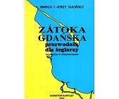 Szczegóły książki ZATOKA GDAŃSKA - PRZEWODNIK DLA ŻEGLARZY