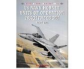 Szczegóły książki US NAVY HORNRT UNITS OF OPERATION IRAQI FREEDOM
