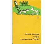 Szczegóły książki MISJA PROFESORA GĄBKI