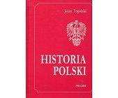 Szczegóły książki HISTORIA POLSKI