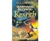 Szczegóły książki GASNĄCE SŁOŃCE KESRITH