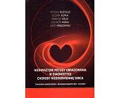 Szczegóły książki NIEINWAZYJNE METODY OBRAZOWANIA W DIAGNOSTYCE CHOROBY NIEDOKRWIENNEJ SERCA